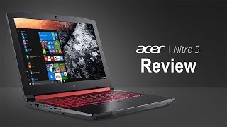 Acer Nitro 5 The Best Budget Gaming laptop Under $800 Review With GTX 1050Ti