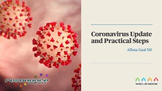 Coronavirus Update and Practical Steps