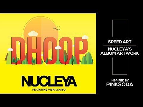 NUCLEYA - DHOOP feat. Vibha Saraf | Album...