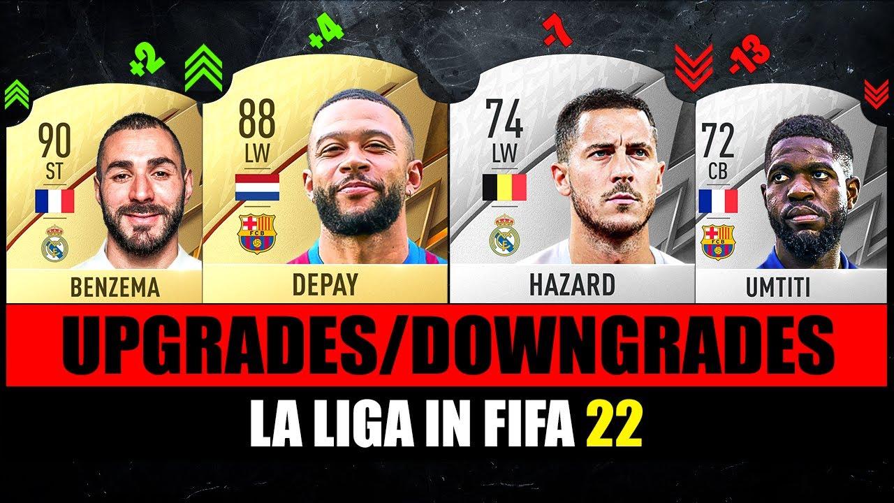FIFA 22   LA LIGA BIGGEST RATING UPGRADES & DOWNGRADES! 😱🔥 ft. Depay, Hazard, Umtiti…