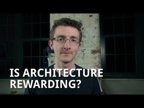 Is Architecture Rewarding?