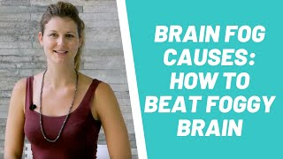 Brain Fog Causes: How To Beat Foggy Brain With Dr Dani