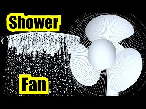 SHOWER SOUND EFFECT + FAN SOUND SOUND EFFECT for 10 HOURS of RELAXATION