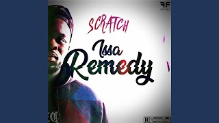 Provided to YouTube by Believe SAS Issa Remedy · Scratch Issa Remed...