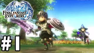 Final Fantasy Explorers ( English ) - FIRST 30 Minutes - Gameplay Walkthrough Part 1 [ 3DS ]