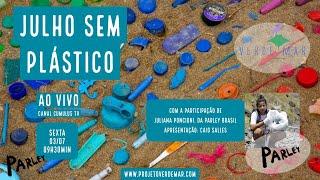 Julho sem plástico - VERDE MAR AO VIVO #36