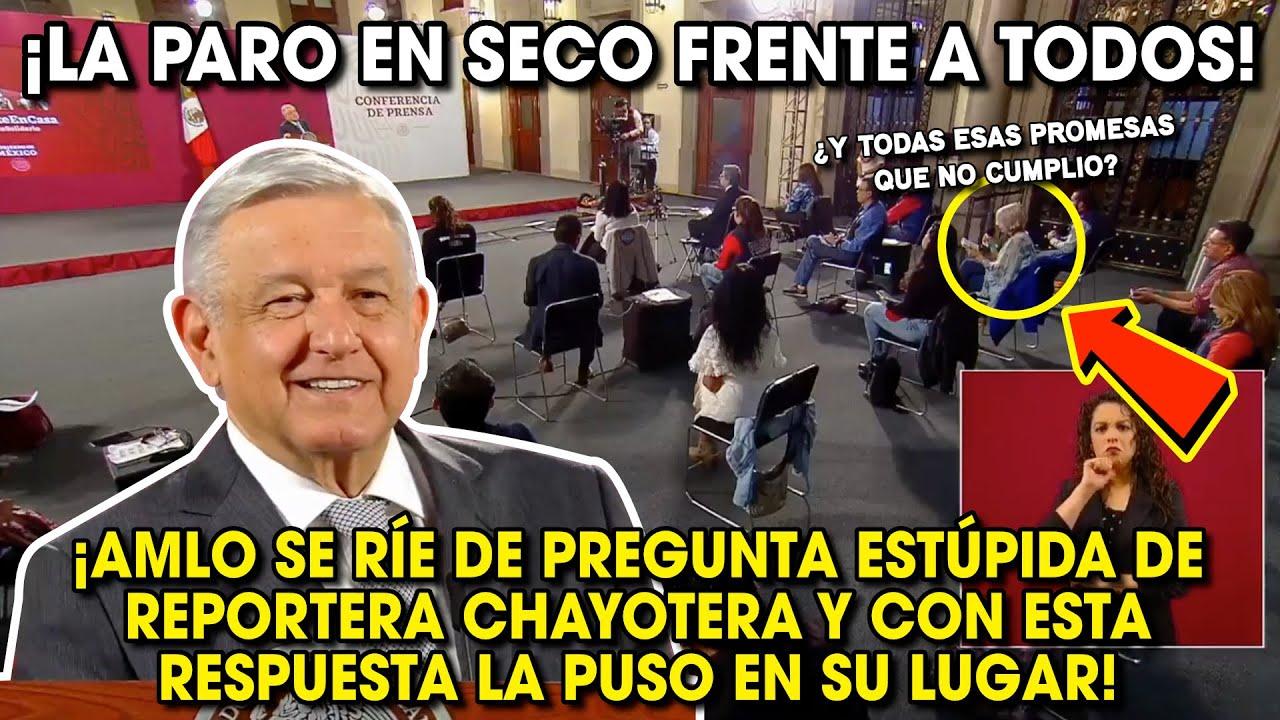 AMLO Se Ríe de Pregunta ESTUPlDA de Reportera que Quiere que Renuncie ¡La dejó Calladita!