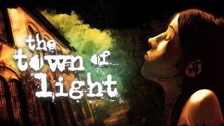 TOWN OF LIGHT [001] - Von Außen so schön, doch von Innen verrottet!