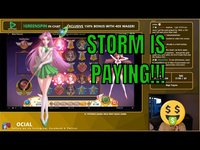 Storm Pays!! Moon Princess is BACK!!