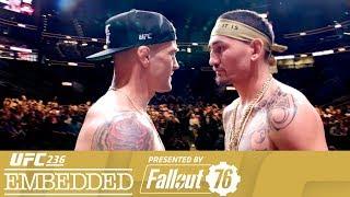 UFC 236 Embedded: Vlog Series - Episode 6
