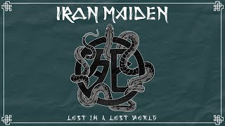 Iron Maiden - Lost In A Lost World (Official Audio)
