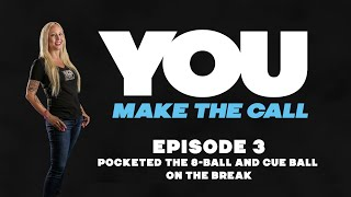 You Make The Call - Ep.3 - Pocketed the 8-Ball and Cue Ball on the Break - Billiard Instruction