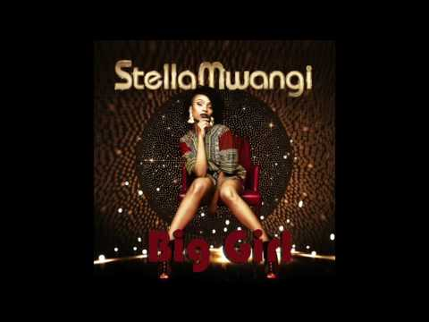 "Big Girl (Official Audio) | Stella Mwangi (from the ""Rough Night"" trailer)"