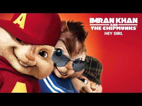 Imran Khan - Hey Girl - Chipmunk 0012