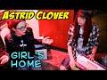 Astrid Clover - Girls Home