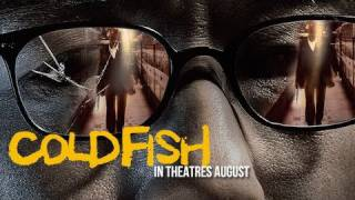 Cold Fish Official Us Trailer Youtube