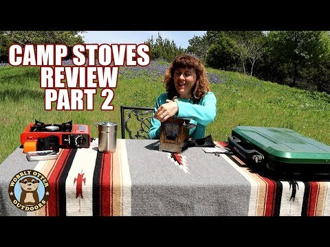 Camp Stoves Review Part Two