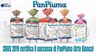Cibus 2018 certifica il successo di PanPiuma (Arte Bianca)