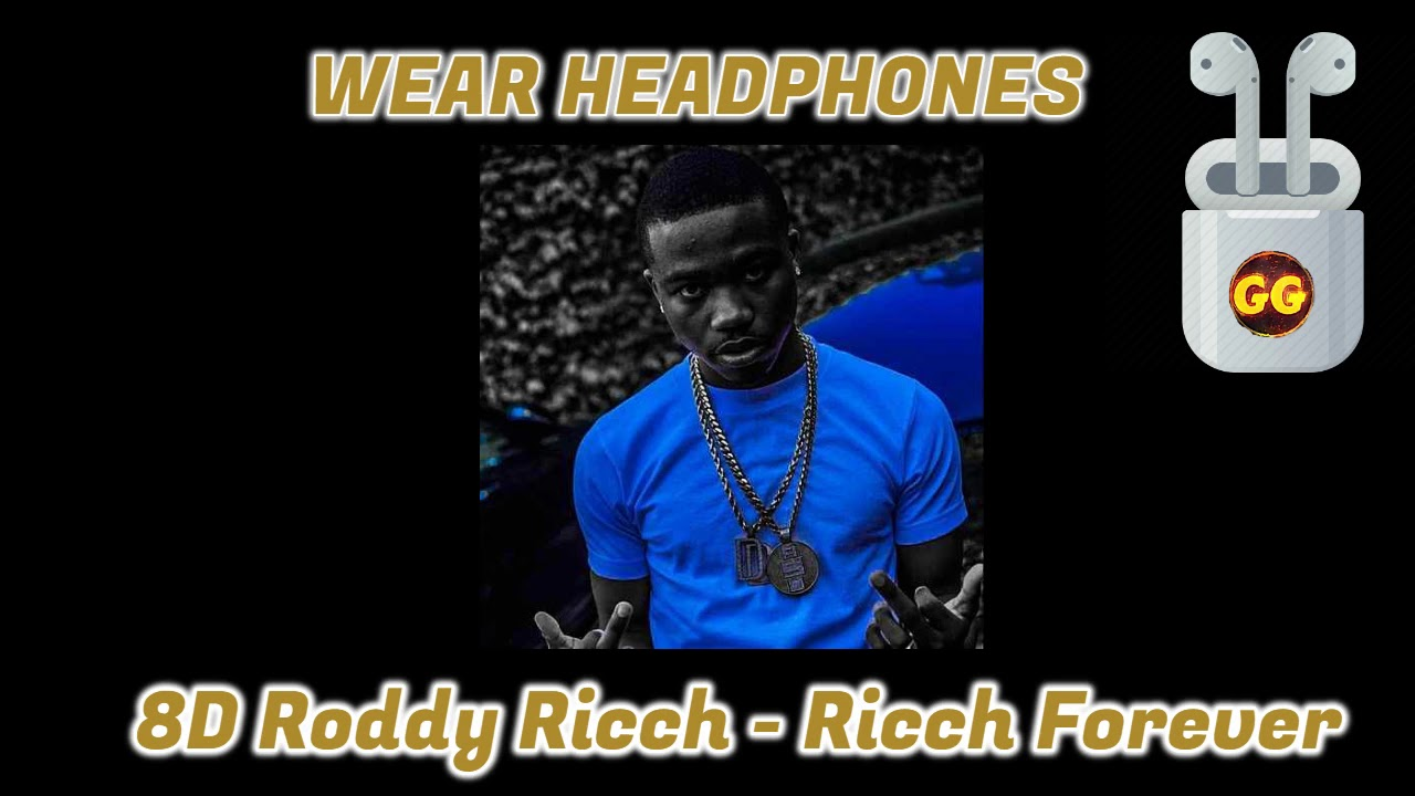 Roddy Ricch - Ricch Forever | 8D Audio ????