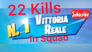 Vittoria reale in squadre con amici 22 Kills | NLS Team Fortnite Ita