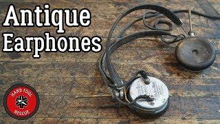 Antique Earphones [Restoration]
