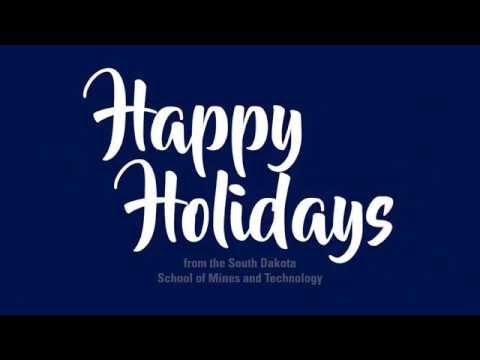 South Dakota School of Mines & Technology Holiday Video