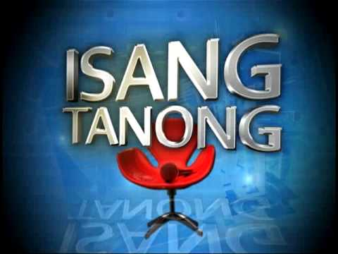 GMA Public Affairs Special: ISANG TANONG (The GMA News and Public Affairs Presidential Forum)