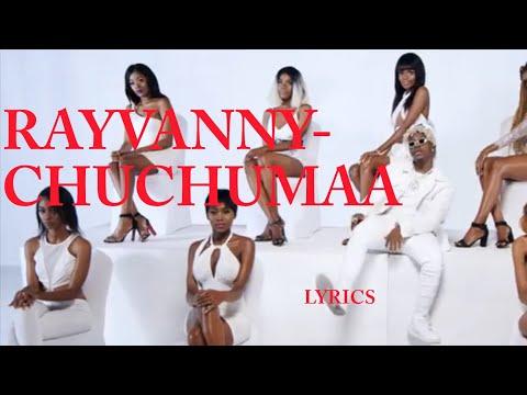 chuchumaa-by-rayvanny-lyrics-video