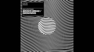Mak & Pasteman - Brown Bread (NKD006)