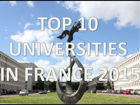 Top 10 Best Universities In France 2015/Top 10 Universidades De Francia 2015