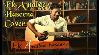 Ek Ajnabee Haseena Reprise | Romantic Cover | Akash Sagar | Kati Patang Films Presents