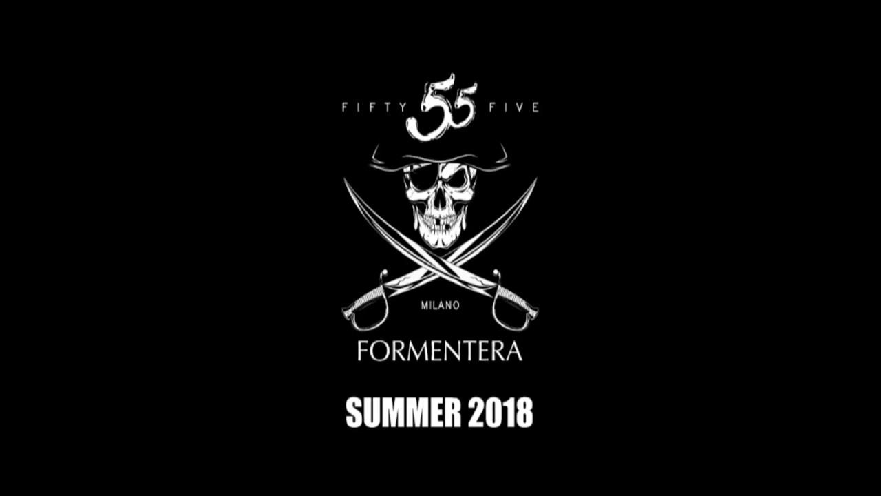 55Milano Formentera - SUMMER 2018