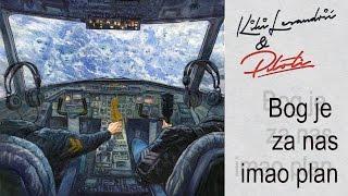 Kiki Lesendric & Piloti - Bog je za nas imao plan - (Audio 2016)