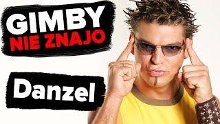 Danzel | GIMBY NIE ZNAJO #3
