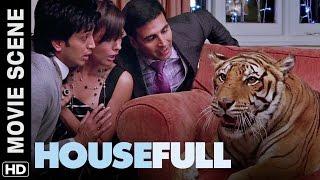 Akshay brings a tiger in the house | Housefull | Movie Scene