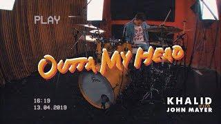 Ricardo Viana - Khalid & John Mayer - Outta My Head (Drum Cover)