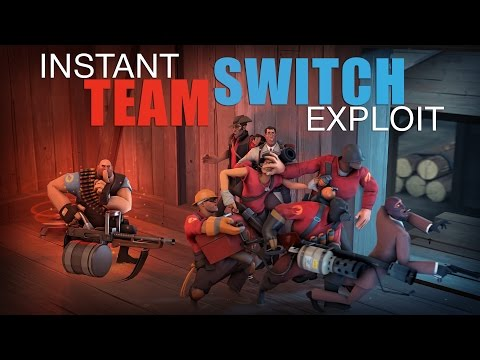 TF2 - Instant TeamSwitch powerful exploit