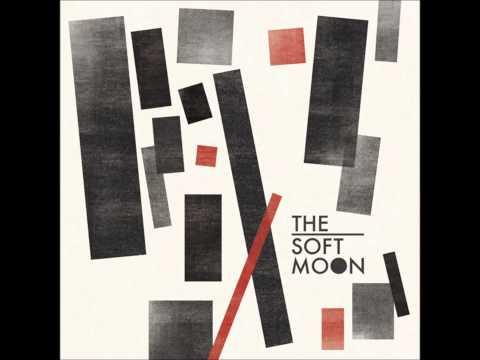 The Soft Moon - The Soft Moon (Full Album)