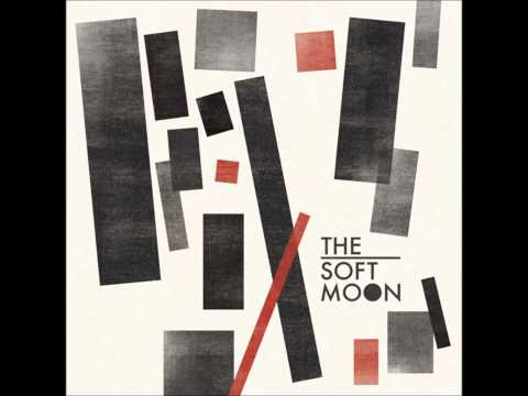 The Soft Moon - The Soft Moon (Full Album)