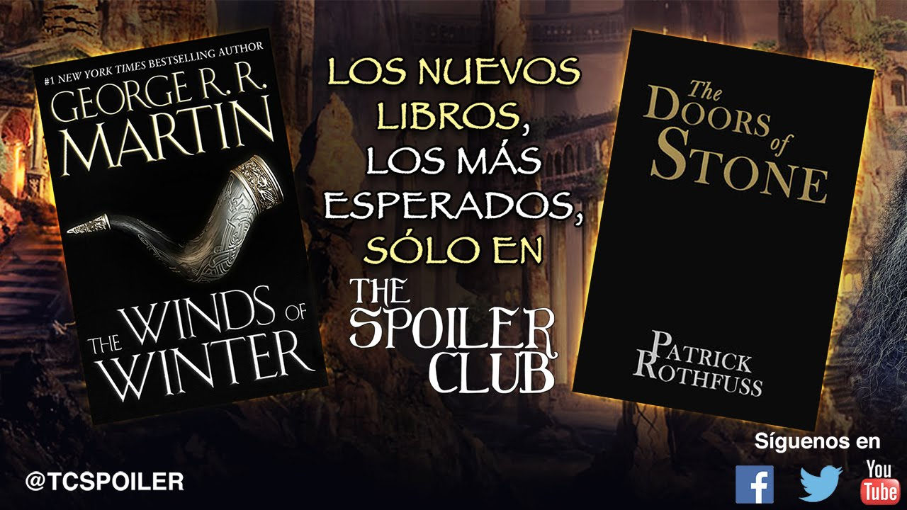 Nuevo Libro De Patrick Rothfuss The Spoiler Club 18 The Winds Of Winter The Doors Of Stone
