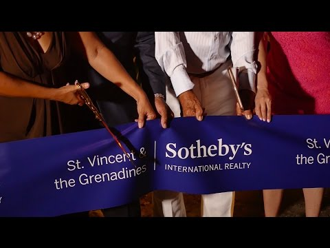 Grand Opening! St. Vincent & the Grenadines Sotheby's International Realty