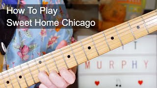 'Sweet Home Chicago' The Blues Brothers With Matt 'Guitar' Murphy Guitar Lesson