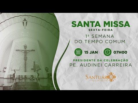 Santa Missa - 15/01/2021 - 7h - Pe. Audinei