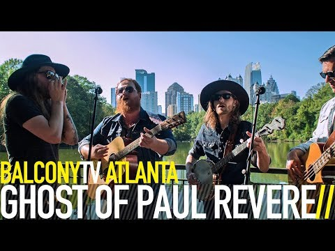 GHOST OF PAUL REVERE - WILD CHILD (BalconyTV)