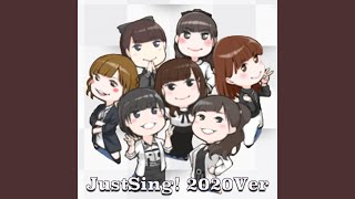 Provided to YouTube by TuneCore Japan Just SIng!(2020Ver) · KissBeeWEST Just SIng!(2020Ver) ℗ 2020 KissBeeWEST Records Released on: 2020-04-09 ...