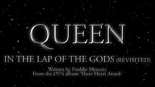 Queen - In The Lap Of the Gods..Revisited (Official Lyric Video)