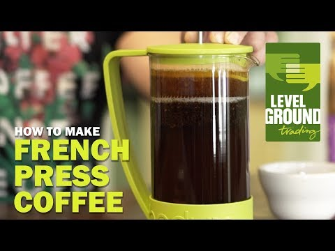 Level Ground Trading: How To French Press