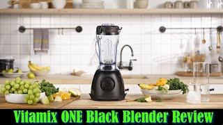 Vitamix ONE Black Blender Revi…