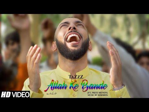 Allah Ke Bande | TaZzZ ft. Priti Menon | Music by Rimshox | Official Video