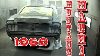 DIY-Car Restoration-1969 Mustang Mach 1-Part 1